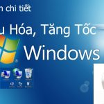 tang toc toi uu windows 7 1 150x150 - tang-toc-toi-uu-windows-7_2