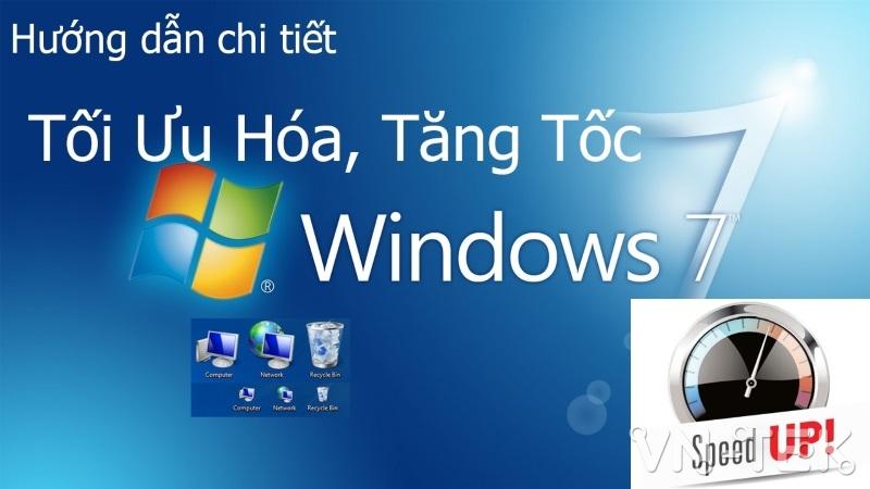 tang toc toi uu windows 7 1 - Thủ thuật tối ưu và tăng tốc Windows 7 toàn diện
