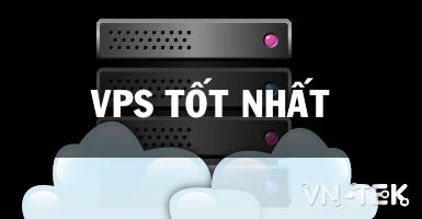 VPS Tot nhat - VPS giá rẻ và chất lượng tốt nhất 2018 - Vultr