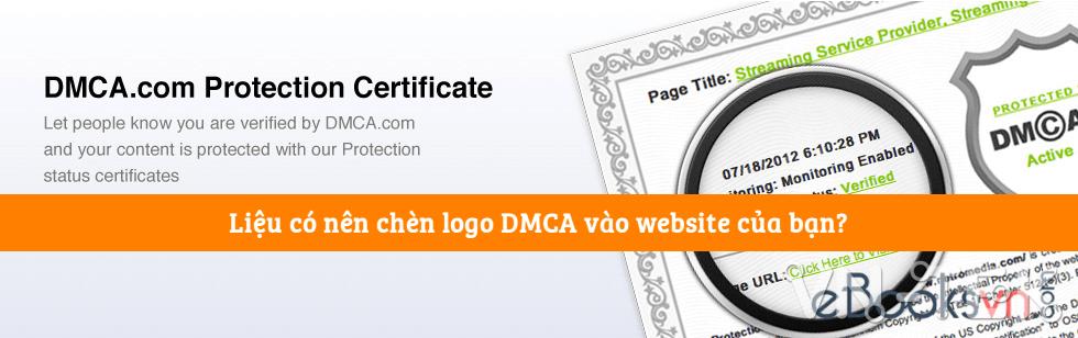 chen logo dmca vao website co thuc su chong copy hieu qua - Có nên chèn logo DMCA vào website của bạn?