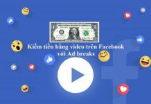 Kiếm tiền online với Facebook Adbreaks