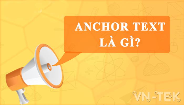 anchor text la gi - 6 Cách Tối Ưu Anchor Text Cực Kì Hiệu Quả Cần Phải Biết